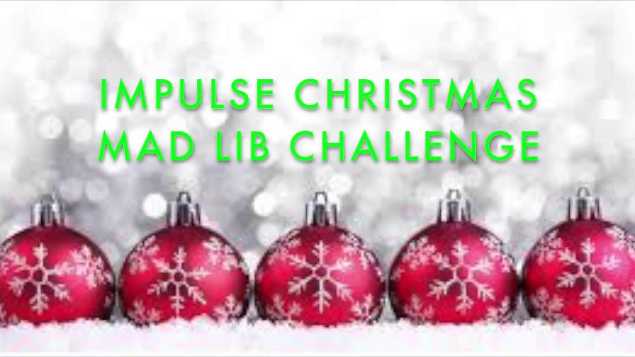 Mad lib challenge christmas edition youtube mad lib challenge christmas edition spiritdancerdesigns Image collections