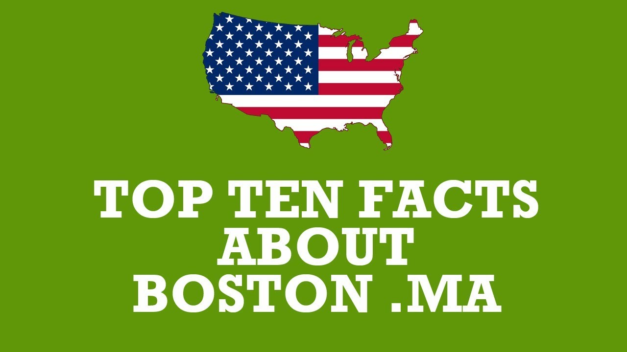 Top Ten Facts About Boston Massachusetts YouTube - 18 shocking facts nature