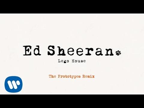 Ed Sheeran - Lego House (The Prototypes...