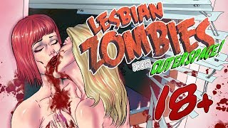Video Lesbian Zombies from Outer Space, Chapter 1 - 18+ Horror Comedy Motion Comic download MP3, 3GP, MP4, WEBM, AVI, FLV November 2018