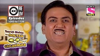 Weekly Reliv - Taarak Mehta Ka Ooltah Chashmah - 28th Apr 2018  to 04 May 2018 - Episode 1093 to1106