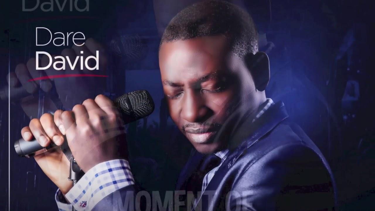 Download Dare David - Moment Of Worship (African Worship Medley)