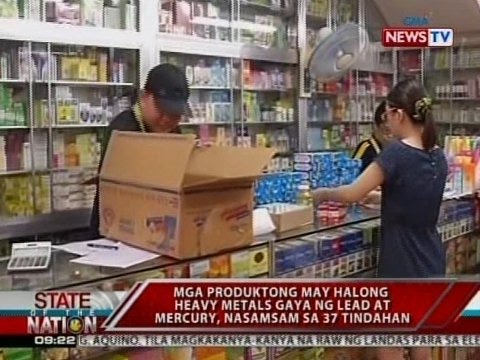 Mga produktong may halong heavy metals gaya ng lead at mercury, nasamsam sa 37 tindahan