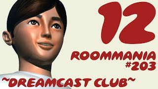 ~Dreamcast Club: Roommania #203~ Pt. 12