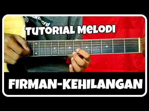 Tutorial Melodi (FIRMAN-KEHILANGAN) Mudah