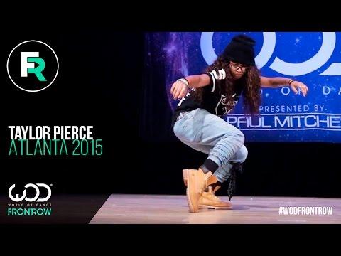 Taylor Pierce | FRONTROW | World Of Dance Atlanta 2015 | #WODATL15