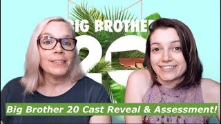 Big Brother 20 - Cast Reveal and Assessment!!