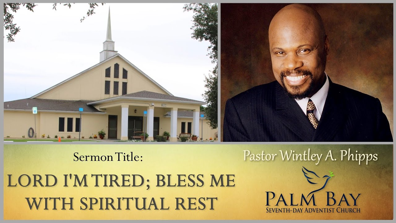 """""""LORD I'M TIRED; BLESS ME WITH SPIRITUAL REST"""" - 8/01/20"""