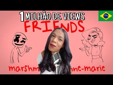 FRIENDS - Marshmello e Anne-Marie Versão em PortuguêsTradução COVER BONJUH