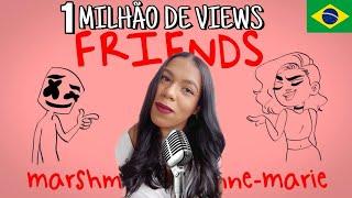 FRIENDS - Marshmello e Anne-Marie (Versão em Português/Tradução) COVER BONJUH