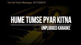 Hume Tumse Pyar Kitna | Unplugged Karaoke | Kishore Kumar | R.D. Burman