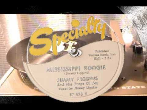 Mississippi Boogie - Jimmy Liggins And His Drops Of Joy (Specialty)