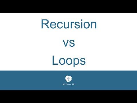 Recursion VS Loops 080916