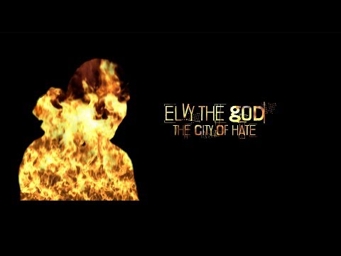 eLVy The God - The City Of Hate (Official Video)