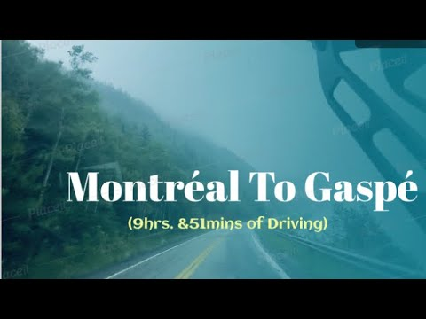Canada Road Trip: Montreal To Gaspé East Coast Canada
