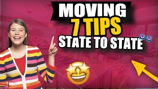 7 Tips For an Out of State Move