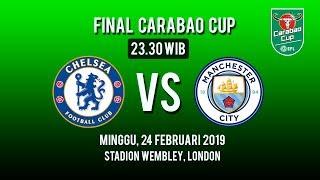 Jadwal Live Final Carabao Cup, Chelsea FC Vs Manchester City, Minggu Pukul 23.30 WIB