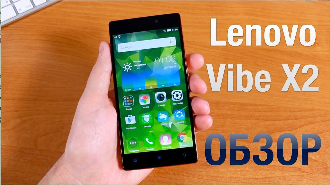 Lenovo Vibe X2 Обзор