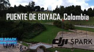 DJI SPARK - Puente de Boyaca