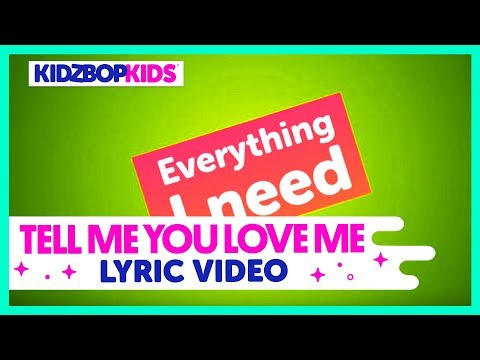 KIDZ BOP Kids – Tell Me You Love Me (Official Lyric Video) [KIDZ BOP 38]