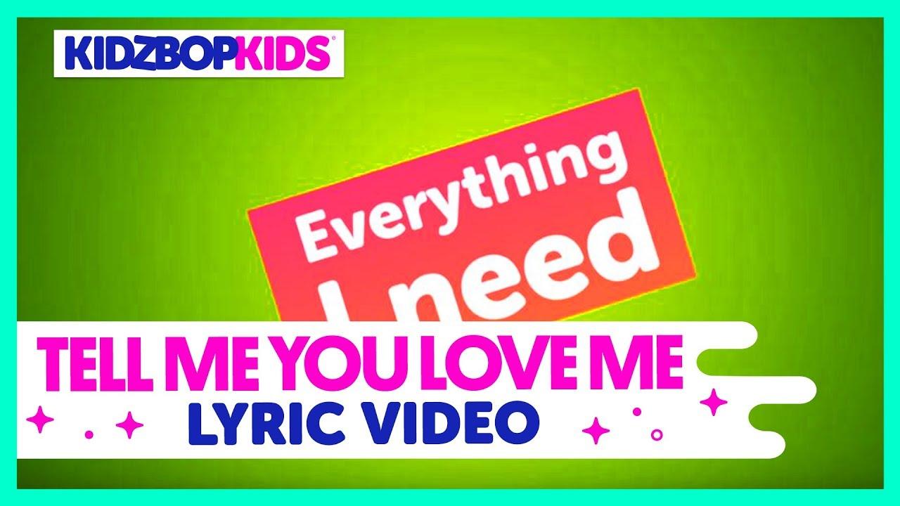 KIDZ BOP Kids – Tell Me You Love Me (Official Lyric Video