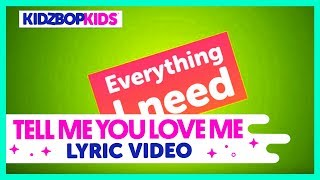KIDZ BOP Kids – Tell Me You Love Me (Official Lyric Video) [KIDZ BOP 38] #ReadAlong
