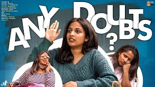Any Doubts || Mahathalli || Tamada Media
