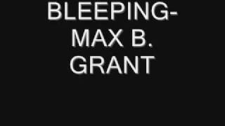 Max B. Grant - Beeping