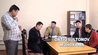 Ortiq Sultonov - Muhokama   Ортик Султонов - Мухокама
