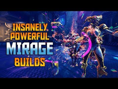 [WARFRAME] Insanely Powerful MIRAGE Builds