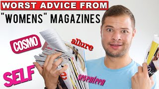 Worst Advice Ever from Women's Magazines - Cosmo Dating Tip Fails