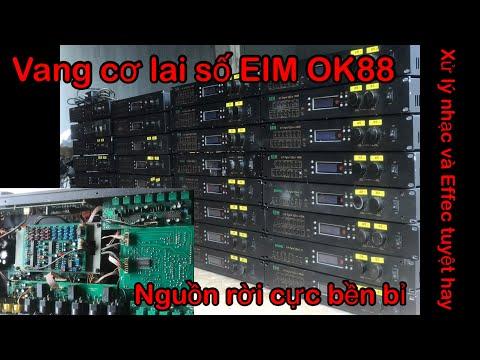 Hướng dẫn chi tết cách hiệu chỉnh vang Cơ Lai Số EIM OK-88 Hiệu quả và cực đơn giản. | Foci