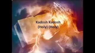 Kadosh - Lyrics and Translation - Yeshua/Messianic