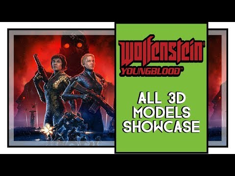 Wolfenstein Youngblood All 3D Models Showcase (3D Glasses Models)  