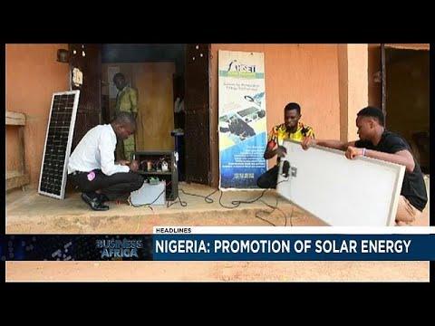 Un entrepreneur développe l'énergie solaire au Nigeria [Business Africa]