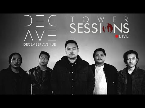 Tower Sessions LIVE - DECEMBER AVENUE