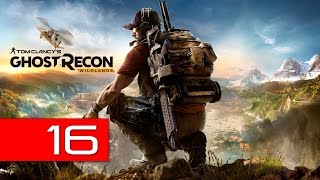 Tom Clancy's Ghost Recon: Wildlands PC Let's Play 16 Miners Strike