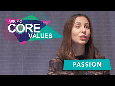 Aprimo's Core Values - Passion