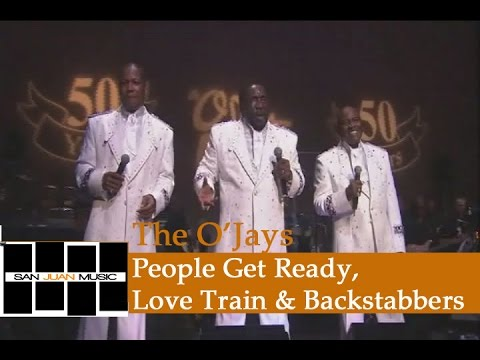 The O'Jays Live- People Get Ready/Love Train & Backstabbers