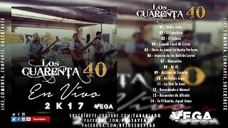 Los Cuarenta - 15 Vuelve a Mi Lado (En Vivo 2017)