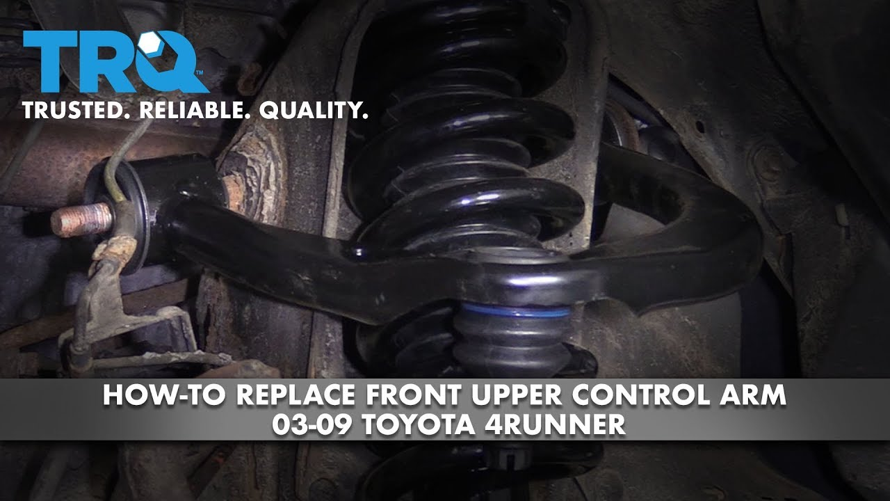 How To Replace Front Upper Control Arm 03 09 Toyota 4runner Youtube