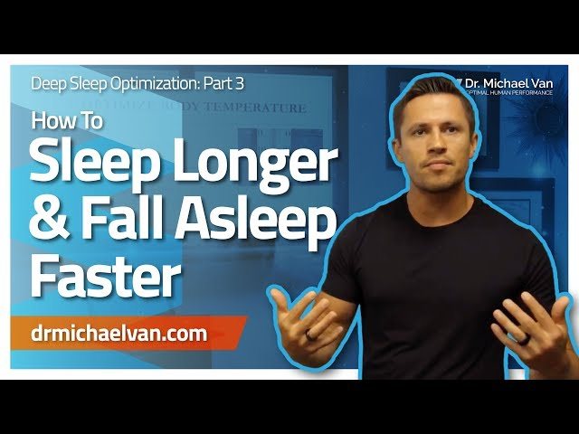 How To Sleep Longer And Fall Asleep Faster By Improving Your Sleep Environment - Deep Sleep Part 3