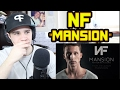 NF - Mansion REACTION!!!