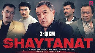 Shaytanat O Zbek Serial Шайтанат узбек сериал 2 Qism