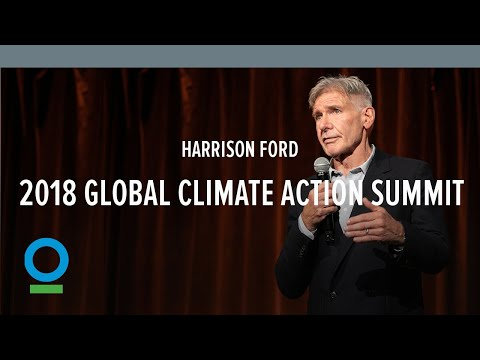 Harrison Ford  2018 Global Climate Action Summit