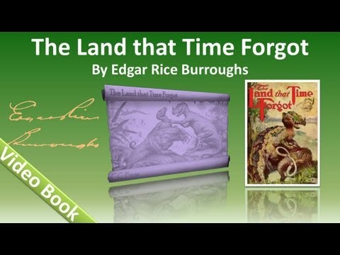 The Land That Time Forgot Audiobook by Edgar Rice Burroughs