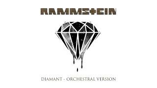 Rammstein - Diamant (Orchestral Version)