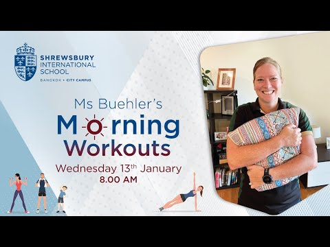 Ms Buehler's Morning Workouts | Wednesday 13th January