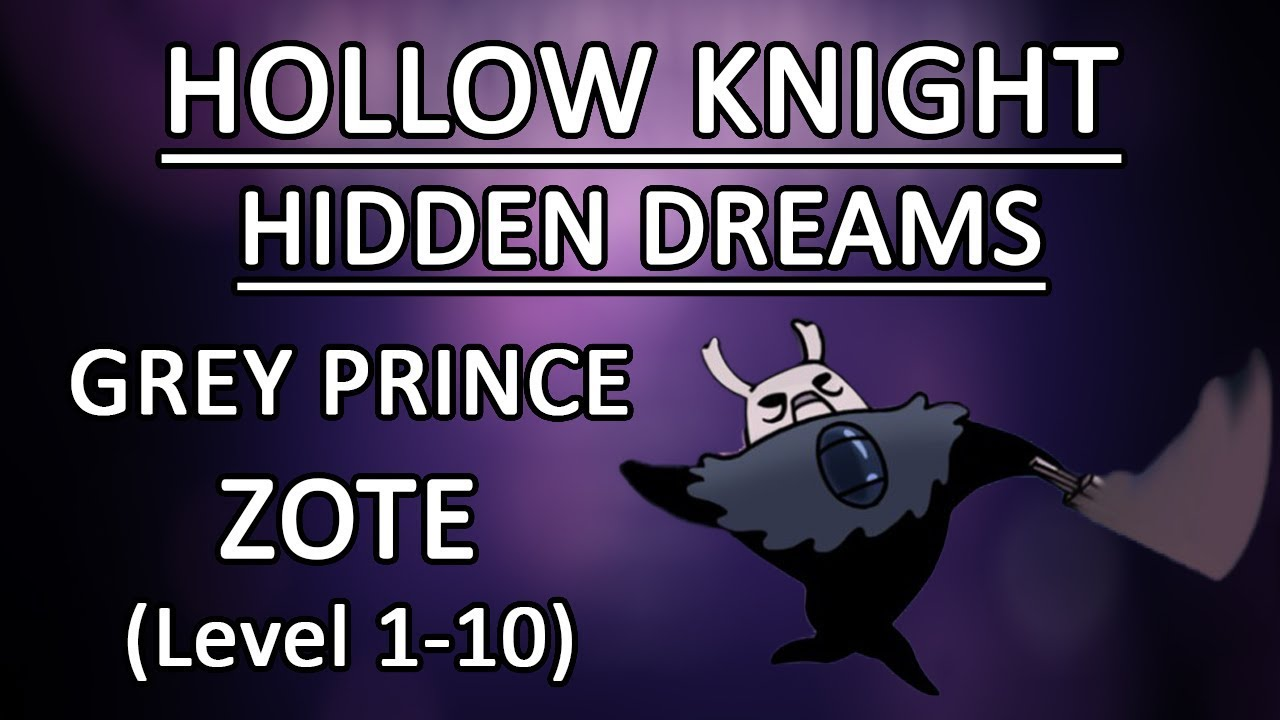 Grey Prince Zote (Levels 1-10) - Boss Battle | Hollow Knight