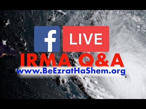 Hurricane Irma EMUNAH SPECIAL. LIVE Facebook Questions & Answers with Rabbi Yaron Reuven